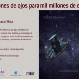 """""""Mil millones de ojos para mil millones de estrellas"""" Exposición actualizada"""